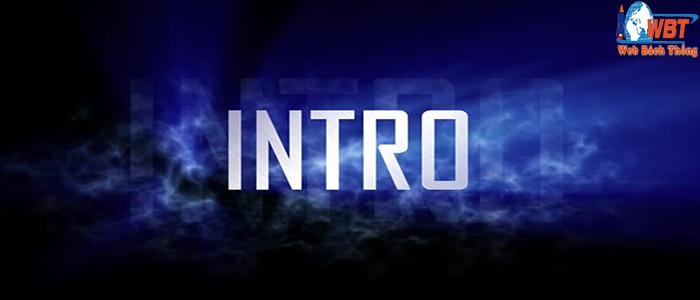 intro là gì ?