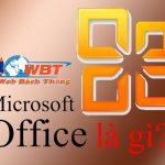 Microsoft Office là gì vậy? Tính năng nổi bật trong bộ Office là gì?
