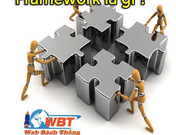 Framework là gì ?