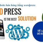 Thiết kế website bán hàng bằng wordpress giá rẻ, uy tín, chuyên nghiệp
