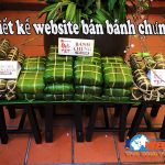 Thiết kế website bán bánh chưng nhanh giá rẻ uy tín