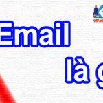 Địa Chỉ Email là gì Và cách đăng ký Email ra sao?