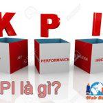 Kpi Là Gì? Cách Áp Dụng KPI Hiệu Quả Hơn Trong Kinh Doanh