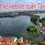 Thiết kế website quận Tây Hồ – Hà Nội Chuyên Nghiệp