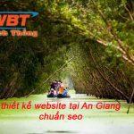 Thiết kế website tại An Giang chuẩn seo giá rẻ