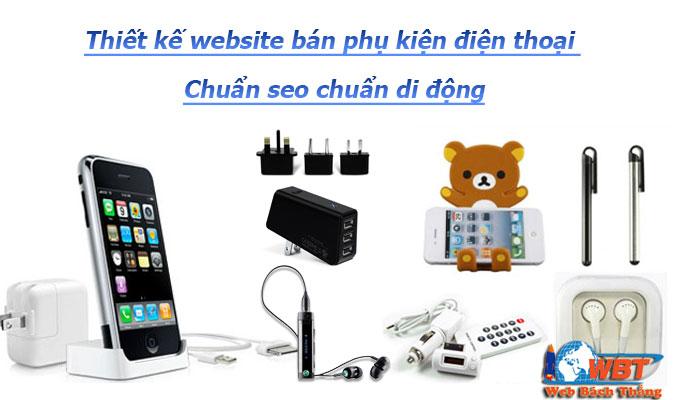 Dịch vụ thiết kế website bán phụ kiện điện điện thoại chuyên nghiệp chuẩn seo