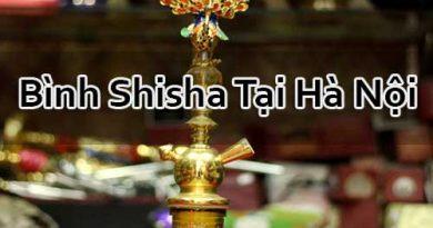 Bình Shisha Ở Hà Nội