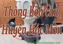 Thông bồn cầu Huyện Hóc Môn giá rẻ