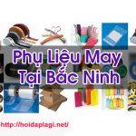Phụ Liệu May Tại Bắc Ninh Hàng Chất Lượng Tốt Hỏi Đáp Là Gì BT