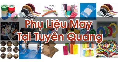 Phụ Liệu May Tại Tuyên Quang