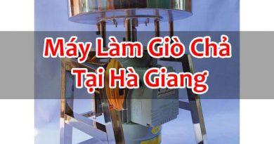 Máy Làm Giò Chả Tại Hà Giang