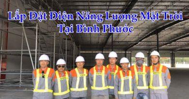 Lắp Đặt Điện Năng Lượng Mặt Trời Tại Bình Phước