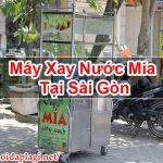 Máy Xay Nước Mía Tại Sài Gòn Mua Bán Giá Rẻ – Hỏi Đáp Là Gì BT