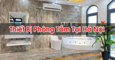 Thiết Bị Phòng Tắm Tại Hà Nội