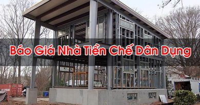 Bao Gia NhBáo Giá Nhà Tiền Chế Dân Dụnga Tien Che Dan Dung Hoi Dap La Gi Bt