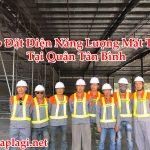 Lắp Đặt Điện Năng Lượng Mặt Trời Tại Quận Tân Bình – Hỏi Đáp Là Gì BT