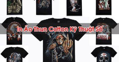 In Áo Thun Cotton Kỹ Thuật Số