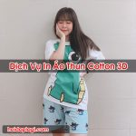 In Áo Thun Cotton 3D Chất Lượng Uy Tín Hỏi Đáp Là Gì